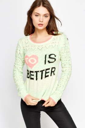 To Love Is Better Printed Jumper